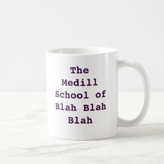 Medill: Blah Blah Blah Coffee Mug