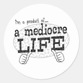mediocre life sticker