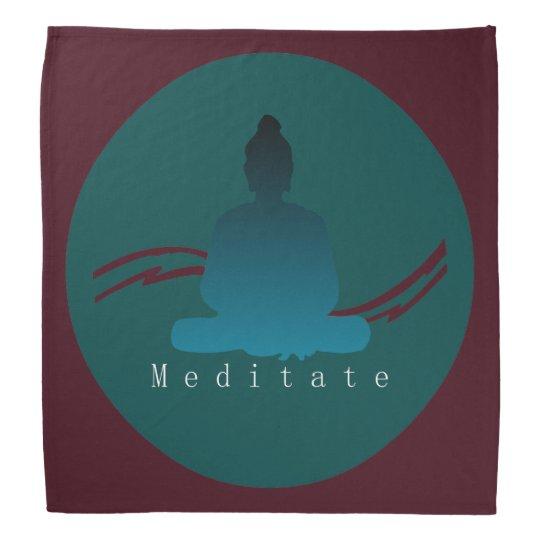"""""""Meditate"""" Beautiful Buddha. Bandana"""