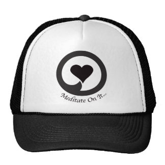Meditate On It... Wear it  and Share it! Cap