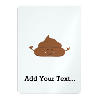 Meditating poo 13 cm x 18 cm invitation card