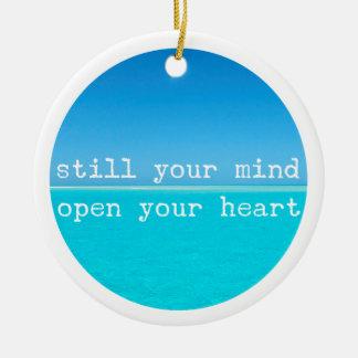 Meditation Mindful Quote: Still Mind, Open Heart C Round Ceramic Decoration