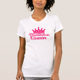 Meditation queen shirt