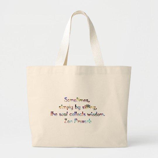 Meditation-Zen Proverb Large Tote Bag