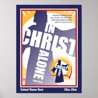 "Medium Customizable In Christ Alone 15 x 20"" Posters"