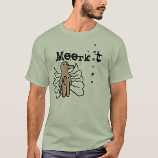 Meerkat Heaven Street Shirt