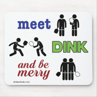 """""""Meet, Dink, and be Merry"""" Pickleball Mouse Pad"""
