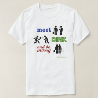 """Meet, Dink, and Be Merry"" Pickleball T-shirt"