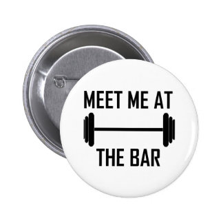 Meet me at the bar funny quote 6 cm round badge