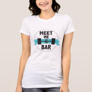 """Meet me at the bar"""" T-Shirt"""