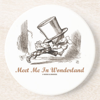 Meet Me In Wonderland (Mad Hatter Running) Beverage Coasters