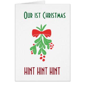 **MEET ME UNDER THE MISTLETOE** OUR 1st CHRISTMAS Card
