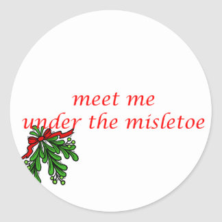 MEET ME UNDER THE MISTLETOE ROUND STICKERS