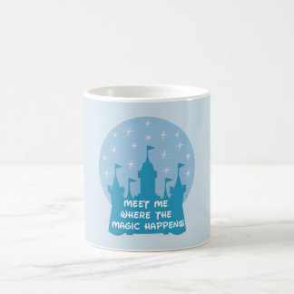 Meet Me Where The Magic Happens Coffee Mug
