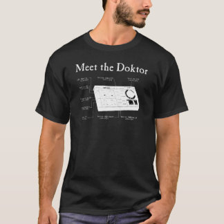 Meet the Doktor T-Shirt