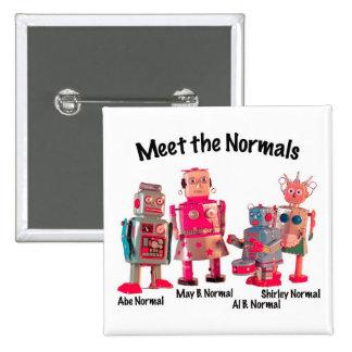 Meet the Normals 15 Cm Square Badge