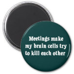 Meetings make me brain dead (2)