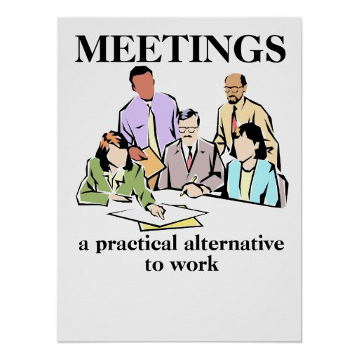 Meetings Office Humour Workplace Funny Print | Zazzle