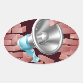 Megaphone Breaking Through Brick Wall Oval Sticker