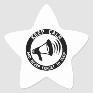 Megaphone: Keep Calm And Never Forget Star Sticker