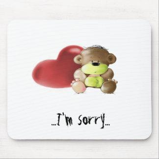 Megg: A cute teddy bear - sad, I'm sorry, mousepad