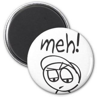 Meh! 6 Cm Round Magnet