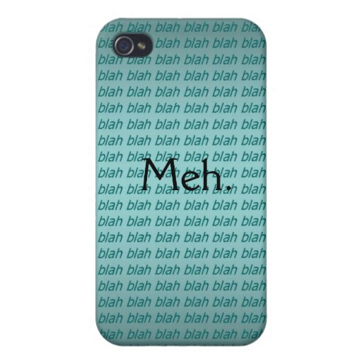 Meh. (blah blah blah) iPhone Case Covers For iPhone 4