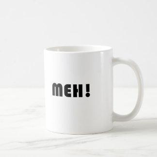 MEH! COFFEE MUG