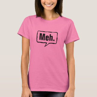 Meh shirt | Funny pink tee for women and girls