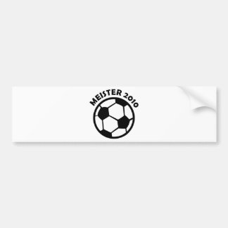 Meister 2010 Fußball Soccer Meister Bumper Stickers