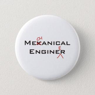 Mekanical Enginer 6 Cm Round Badge