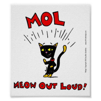 "Mel ""MOL: MEOW OUT LOUD"" Poster"