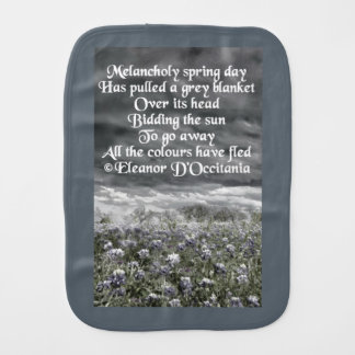 Melancholy Spring Day Poetry Baby Burp Cloth
