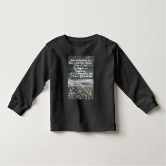 Melancholy Spring Day Poetry Long Sleeve Toddler T-Shirt