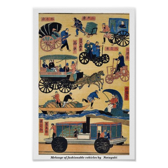 Melange of fashionable vehicles by Notayuki Poster