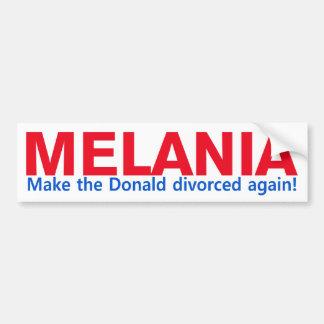 Melania - Make the Donald divorced again Bumper Sticker