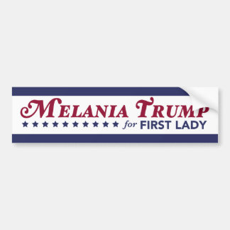 Melania Trump For First Lady Donald Trump 2016 Bumper Sticker