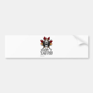 Melanic Tees Vanish Coolection Bumper Sticker