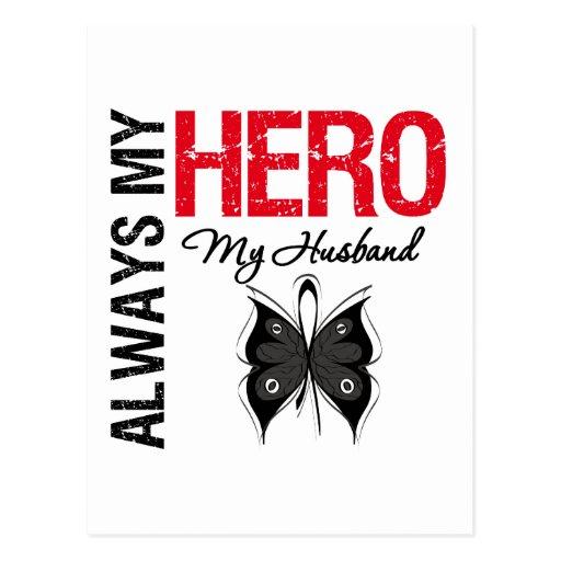 Melanoma Always My Hero My Husband Post Cards