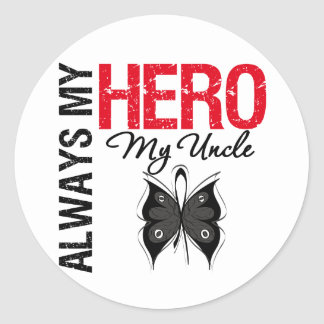Melanoma Always My Hero My Uncle Classic Round Sticker