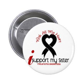 Melanoma I Support My Sister 6 Cm Round Badge