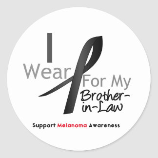 Melanoma I Wear Black For My Brother-in-Law Round Stickers