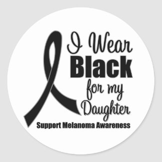 Melanoma I Wear Black For My Daughter Classic Round Sticker