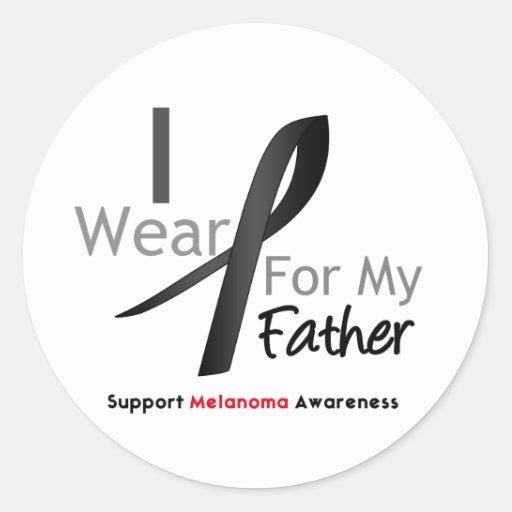 Melanoma I Wear Black For My Father Round Sticker