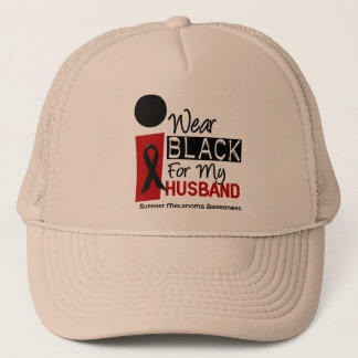 Melanoma I Wear Black For My Husband 9 Trucker Hat