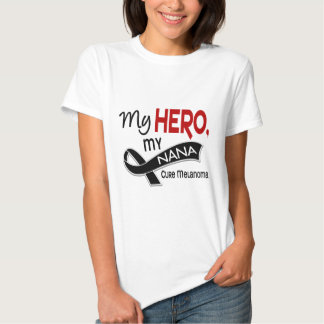 Melanoma Skin Cancer MY HERO MY NANA 42 Tshirts