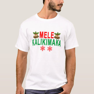 MELE KALIKIMAKA Merry Christmas and Happy New Year T-Shirt