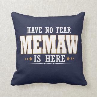 MEMAW IS HERE CUSHION