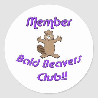 Member Bald Beavers Club Classic Round Sticker
