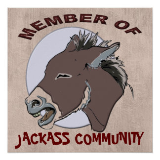MEMBER OF JACKASS COMMMUNITY POSTER